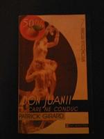 """Don Juanii care ne conduc"" de Patrick Girard"