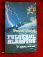 Fulgerul albastru - Pavel Corut