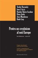 Pentru un crestinism al noii Europe - Seria Bolzmann