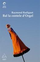 Bal la contele d'Orgel - Raymond Radiguet