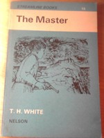 The master - T. H. White