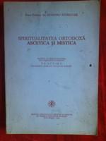 spiritualitatea ortodoxa ascetica si mistica