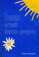 Sergine Snanoudj - Dieu, c´est mon papa