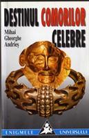 Mihai Gh. Andries - Destinul comorilor celebre