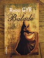 """Carte """"Balade"""" de Radu Gyr"""
