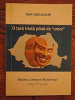 """Cartea """"O tara trista plina de umor"""" de Dan Culicovschi"""