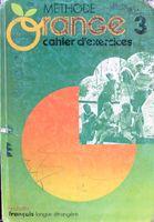 Methode Orange - caiet de exercitii pentru invatare limba franceza