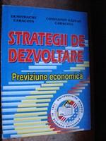 Previziune economica - strategii de dezvoltare