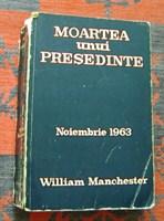 Moartea unui presedinte- de William Manchester