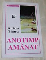 Anotimp amanat  - Anton Tianu