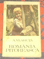"""Romania pitoreasca"" de A. Vlahuta"