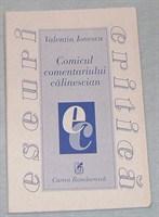 """""""Comicul comentariului calinescian"""" de Valentin Ionescu"""