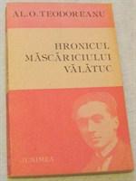 """""""Hronicul mascariciului Valatuc"""" de Al. O. Teodoreanu"""