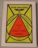 """Viata in elogiul iubirii"" de Petre Chiva-Coada"
