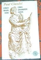 "Carte ""Cinci mari ode""(Cinq grandes odes) - de Paul Claudel"