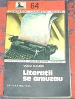 """Carte """"Literatii se amuzau"""" de Vicu Bugariu"""