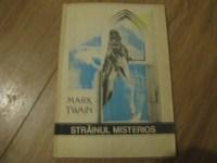 Mark Twain - Strainul misterios (Id = 2326)