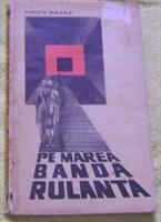 """carte """" Pe marea banda rulanta"""" de Simon Magda"""