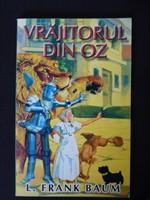 Frank Baum - Vrajitorul din Oz