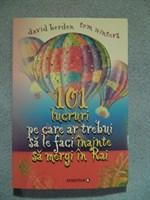 carte - 101 lucruri pe care trebuie sa le faci inainte sa mergi in rai