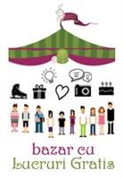 O noua editie a Bazarului cu Lucruri Gratis!