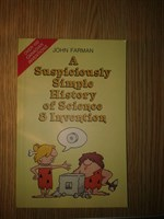 Simple History of science and inventions - John Farman