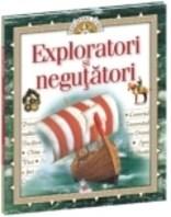 Descopera lumea - Volumul 5, Exploratori si negutatori