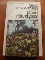 Raport catre El Greco - Kazantzakis