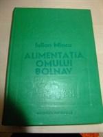 Iulian Mincu: Alimentatia omului bolnav