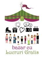 Bazar cu Lucruri Gratis - Brasov, Bucuresti, Cluj si Sighet