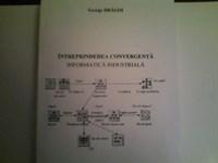 Intreprindererea convergenta, Informatica industriala George Dragoi