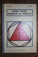 Desen tehnic geometric si proiectiv