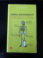 cartea Ghidul Ipohondrului - John Naish