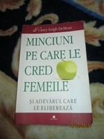Carte ''Minciuni pe care le cred femeile''