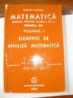 MANUAL MATE ANALIZA MATEMATICA CLS A XII A GANGA