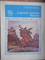 Legende istorice. Basme - D. Bolintineanu
