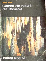 Comori ale naturii din Romania - Teodor Fodor