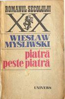 Piatra peste piatra - Wieslaw Mysliwski
