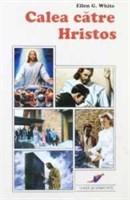 Carte - Calea catre Hristos - de Ellen G. White