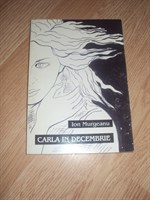 Carte Carla in decembrie de Ion Murgeanu