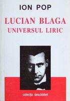 Lucian Blaga - Universul Liric de Ion Pop