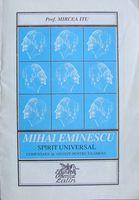 Mihai Eminescu - spirit universal, de prof Mircea Itu