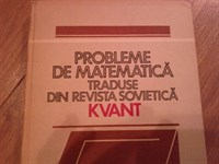 4315. Probleme de matematica traduse din revista sovietica KVANT