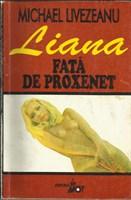 (5) CARTE - ''Liana , fata de proxenet ''de Michael Livezeanu