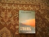 Strainul - Titus Popovici