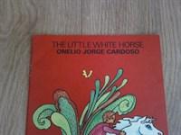 4710. The little white horse - Onelio Jorge Cardoso