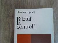 4722. Dumitru Popescu - Biletul la control
