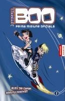 Agentul Boo - Prima Misiune Oficiala - Vol. 2