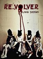 Revolver - Livia Stefan