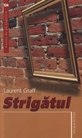 Strigatul - Laurent Graff